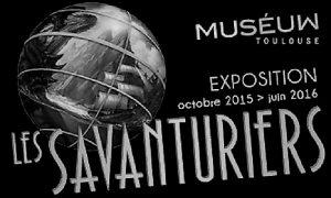 Savanturiers_Museum Toulouse-2015-16